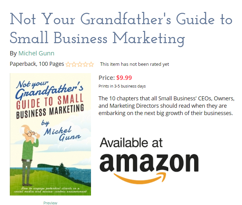 Not your Grandfather's guide to Small business Marketing